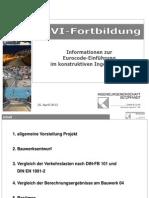 25.04.2012 Erste Erfahrungen an Pilotprojekten - Hohlkastenbrücke