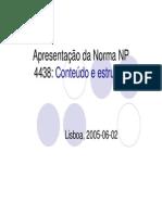 Apresentacao Da Norma NP-4438