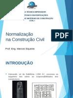 Aula 1 - Normalização na construção civil.pptx