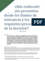 ¿Es posible rediscutir a prisión preventiva desde los límites de tolerancia y los requisitos procesales de la decisión?