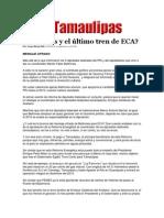 31-03-2014 Hoy Tamaulipas - Beltrones y el último tren de ECA.