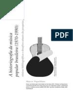 A historiografia da música popular. Napolitano