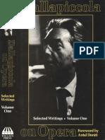 Luigi Dallapiccola Dallapiccola on Opera Selected Writings Volume One Musicians on Music 1987