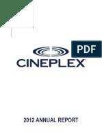 2012 Cineplex Annual Report