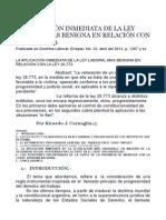 LA APLICACIÓN INMEDIATA DE LA LEY LABORAL MAS BENIGNA EN RELACIÓN CON LA LEY 26.773.