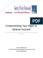 Compromising Your Right to Defend Yourself