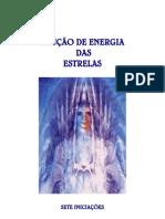 BÊNÇÃO DE ENERGIA DAS ESTRELAS  - As Sete Iniciações