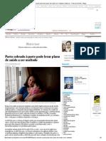 Parto cobrado à parte pode levar plano de saúde a ser multado _ Maternar - Folha de S