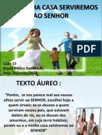 Eueminhacasaserviremosaosenhor Lio13 130624200711 Phpapp01 [Salvo Automaticamente]