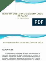 AULA 2 - Reforma Sanitária-SUS