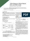 Anti-Spam Filter Based on Naïve Bayes, SVM, and KNN model