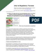 Nanotoxicity in Regulatory Vacuum