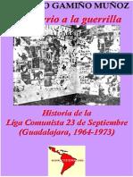 8578369 Rodolfo Gamino Munoz La Historia de La Liga Comunista 23 de Septiembre