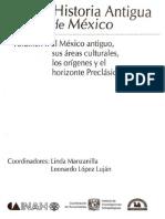 Historia Antigua de Mexico - El México antiguo, sus áreas culturales, los orígenes y el horizonte Preclásico Mesoamerica