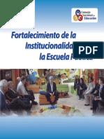 Fortalecimiento de la institucionalidad de la Escuela Pública