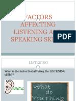 factorsaffectinglisteningandspeakingskills