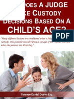 How Does A Judge Make Custody Decisions Based on a Child's Age?
