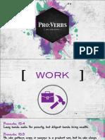ProVerbs 7 - Work, Wealth, Words