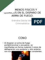 FENOMENOS FISICOS Y QUIMICOS EN EL DISPARO DE ARMA DE FUEGO