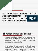 EL PROCESO PENAL Y LA JUDICIABILIDAD DE LOS DERECHOS ECONOMICOS, SOCIALES Y CULTURALES