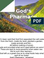 God's Pharmacy, Powerful POWER POINT PRESENTATION