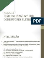 AULA 12 – DIMENSIONAMENTO DE CONDUTORES ELÉTRICOS