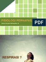 Fisiologi Pernafasan - Dr. Amira