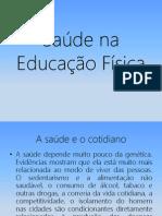 Saúde na Educação Física