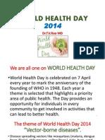WORLD HEALTH DAY 2014