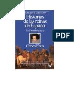 Fisas Carlos - Historias De Las Reinas De España - La Casa De Austria
