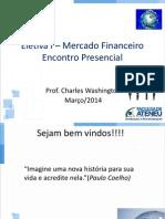 Aulas Eletiva I- Mercado Financeiro (1)
