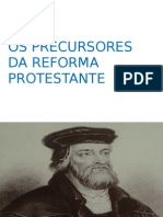 Historia Do Cristianismo - Os Precursores Da Reforma Protestante
