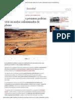 Casi 1 - 6 millones de peruanos podrían vivir en suelos contaminados de plomo _ LaRepublica