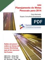 20131102planejamentometaspessoais20142-140128145843-phpapp01