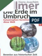 (eBuch - Deutsch) Zillmer, Hans-Joachim - Die Erde Im Umbruch - Katastrophen Form(t)en Diese Welt (2011, 325 S., Text)