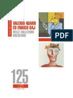 Catalogo 125 Valerio Adami Ed Enrico Baj
