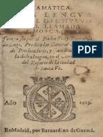 Bernardo de Lugo. Gramatica de la lengua Chibcha o Mosca