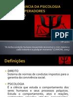 A IMPORTÂNCIA DA PSICOLOGIA PARA OS OPERADORES