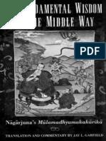 The Fundamental Wisdom of the Middle Way - Nagarjuna