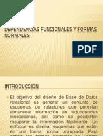 Dependencias Funcionales y Formas Normales
