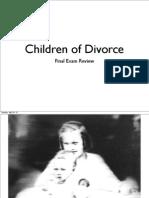 Children of Divorce Final Exam Review