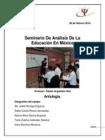 ANTOLOGIA DEL SISTEMA EDUCATIVO MEXICANO Y LA EDUCACIÓN SUPERIOR ACTUAL