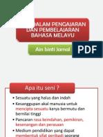 Seni Dalam Pendidikan Bahasa Melayu