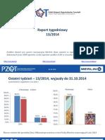 PZOT raport tygodniowy (13/2014)