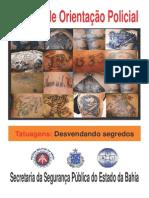 Tatuagem Desvendando Segredos - Cartilha de Orientação Policial