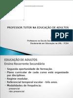 PROFESSOR TUTOR NA EDUCAÇÃO DE ADULTOS