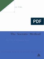Bensen Cain Rebecca,The Socratic Method Platos Use of Philosophical Drama Continuum Studies in Ancient Philosophy 2007