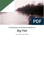 Big Fish  El reencuentro con la eficacia simbólica