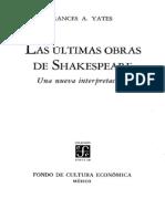 Yates Frances - Las Ultimas Obras de Shakespeare