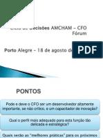 Ciclo de Decisões AMCHAM - CFO Fórum
